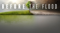 "Must Watch: ""Before the Flood"" Climate Change Documentary Thumbnail"