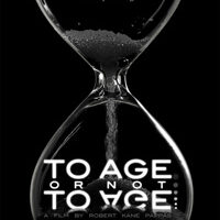 to_age_or_not_to_age_poster